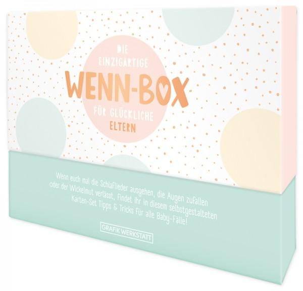 Wenn-Box Geburt