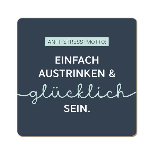 Korkuntersetzer Anti-Stress-Motto....