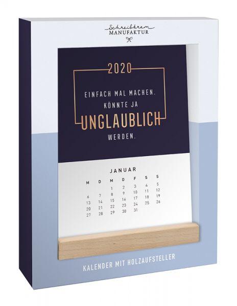 Holzaufsteller-Kalender 2020 Einfach mal machen...