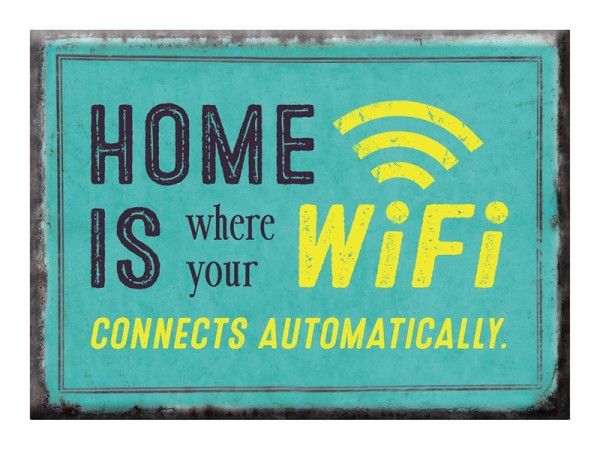 Magnet VintageArt Home is where your Wifi connects automatically