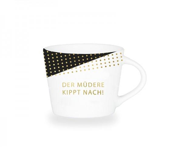 Espresso-Tasse Schreibkram Manufaktur Der Müdere Kippt nach!