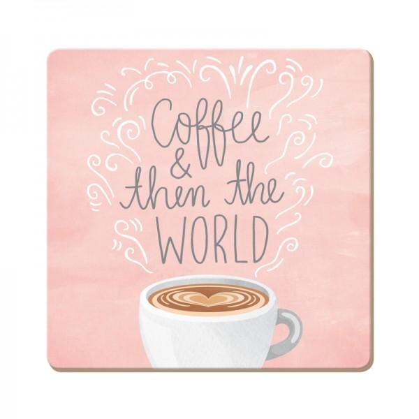 Korkuntersetzer Coffee & then the World